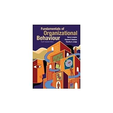 Fundamentals of Organizational Behaviour, Fourth Canadian Edition with MyOBLab (4th Edition), New Book (9780135123089)