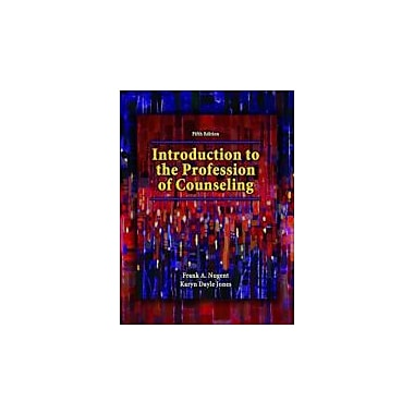 Introduction to the Profession of Counseling (5th Edition)