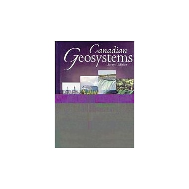 Geosystems: An Introduction to Physical Geography, Second Canadian Edition (Hardcover), New Book (9780135154564)