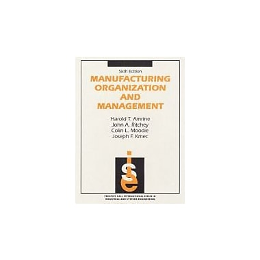 Manufacturing Organization And Management, 6th Edition, Used Book (9780135548585)