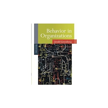 Behavior in Organizations (10th Edition)