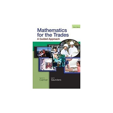 Mathematics for the Trades: A Guided Approach (9th Edition), New Book (9780136097082)
