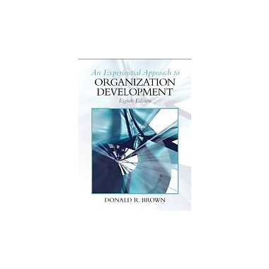 Experiential Approach to Organization Development (8th Edition), Used Book (9780136106890)