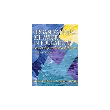 Organizational Behavior in Education: Leadership and School Reform (10th Edition), Used Book (9780137017461)