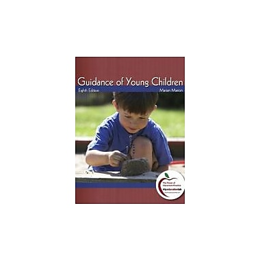 Guidance of Young Children, 8th Edition, New Book (9780137034024)