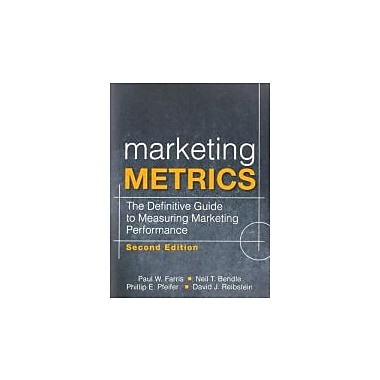 Marketing Metrics: The Definitive Guide to Measuring Marketing Performance (2nd Edition), New Book (9780137058297)