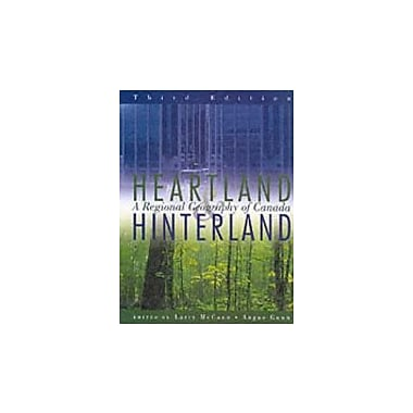 Heartland Hinterland: A Regional Geography of Canada, Third Edition, New Book (9780138396718)