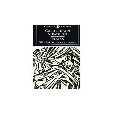 Tristan: With the Surviving Fragments of the 'Tristran of Thomas' (Penguin Classics), New Book (9780140440980)