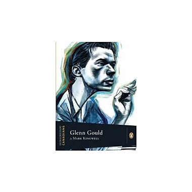 Extraordinary Canadians: Glenn Gould [Paperback, New Book (9780143169154)