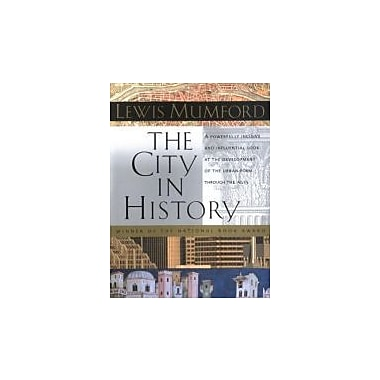 The City in History: Its Origins, Its Transformations, and Its Prospects, Used Book (9780156180351)