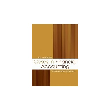 Cases in Financial Accounting: A Principles-Based Approach, New Book (9780176102753)