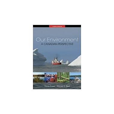 CDN ED Our Environment: A Canadian Perspective, New Book (9780176105297)