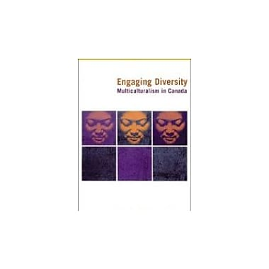 Engaging Diversity-Multiculturalism in Canada, New Book (9780176168575)