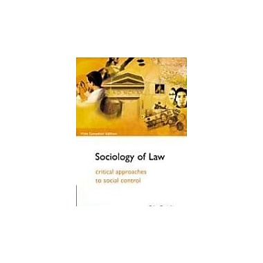 The Sociology of Law - Critical Approaches to Scocial Control- Second Edition, New Book (9780176223922)