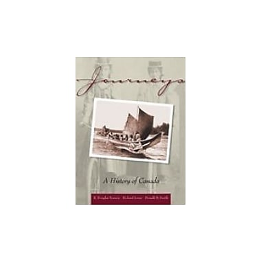 Journeys:A History of Canada: First Edition, New Book (9780176224363)
