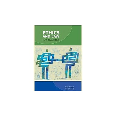 ETHICS+LAW FOR TEACHERS CANAD, New Book (9780176251369)