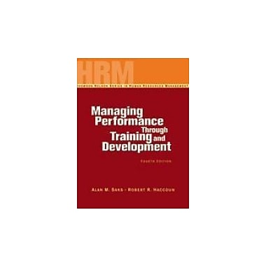 Managing Performance Through Training & Development, New Book (9780176252441)