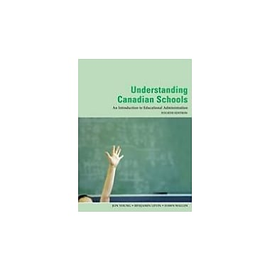 Understanding Canadian Schools, New Book (9780176406950)
