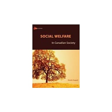 Social Welfare In Canadian Society: Third Edition