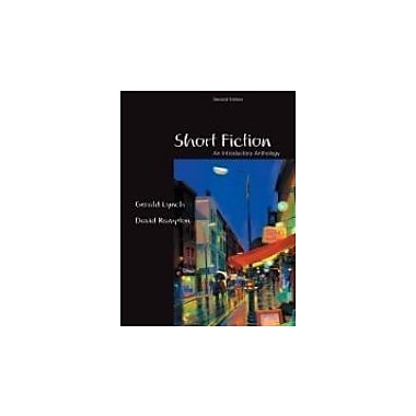 Short Fiction: An Introductory Anthology, Second Edition, New Book (9780176415549)