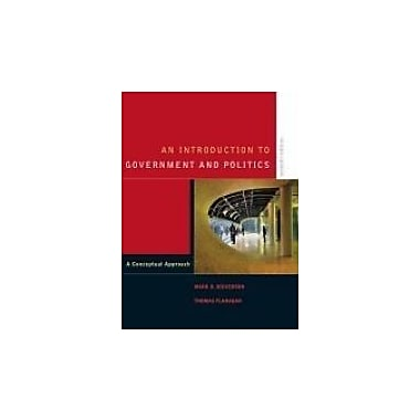An Introduction to Government and Politics: A Conceptual Approach, New Book (9780176416768)