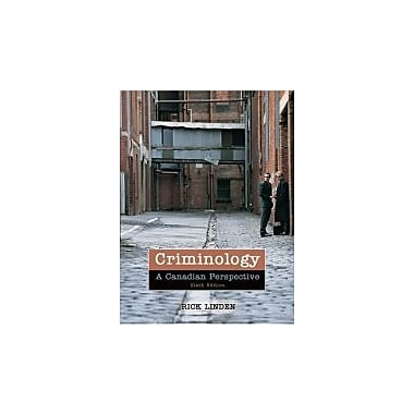 Criminology: A Canadian Perspective, New Book (9780176441906)
