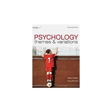 CDN ED Psychology: Themes and Variations, 2e: Themes and Variations, Second Canadian Edition, Used Book (9780176472733)