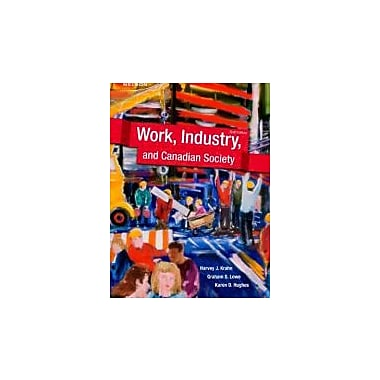 WORK, INDUSTRY, +CANADIAN SOC.C, New Book (9780176501136)