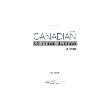 Canadian Criminal Justice A Primer, New Book (9780176501716)