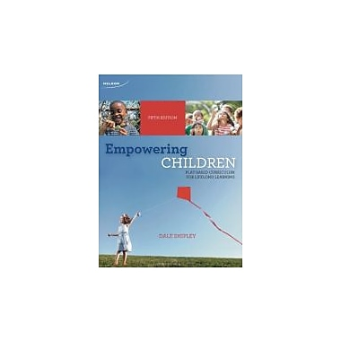 Empowering Children: Play-Based Curriculum for Lifelong Learning, New Book (9780176502232)