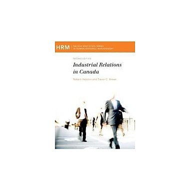 Industrial Relations in Canada, Used Book (9780176502492)