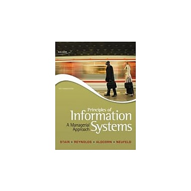 Principles of Information Systems: A Managerial Approach, Used Book (9780176503949)