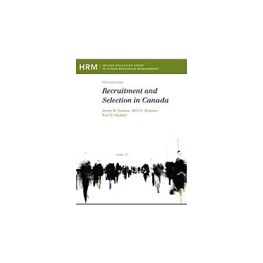 Recruitment and Selection in Canada, New Book (9780176504373)