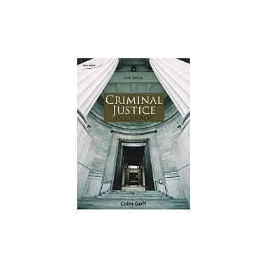Criminal Justice in Canada, New Book (9780176512736)