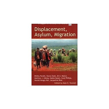 Displacement, Asylum, Migration: The Oxford Amnesty Lectures 2004, New Book (9780192807243)