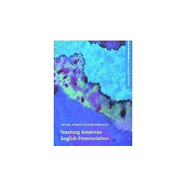 Teaching American English Pronunciation (Oxford Handbooks for Language Teachers), Used Book (9780194328159)