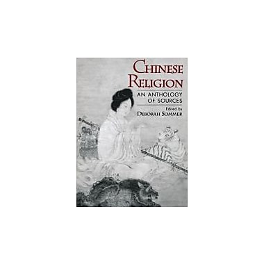 Chinese Religion: An Anthology of Sources, New Book (9780195088953)