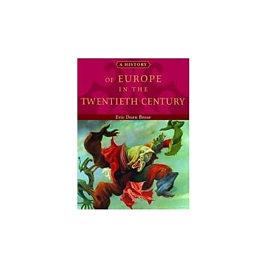 A History of Europe in the Twentieth Century, New Book (9780195135718)