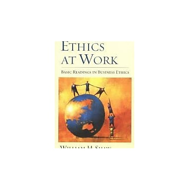 Ethics at Work: Basic Readings in Business Ethics, New Book (9780195139426)