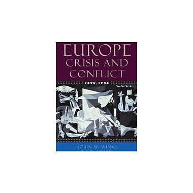 Europe, 1890-1945: Crisis and Conflict, Used Book (9780195154504)