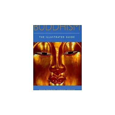 Buddhism: The Illustrated Guide, Used Book (9780195173987)