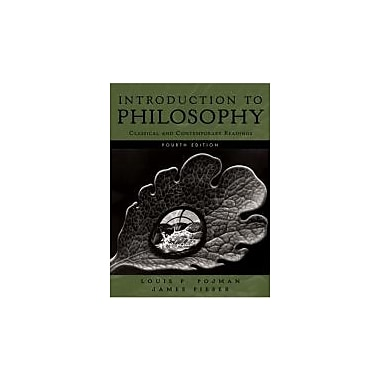 Introduction to Philosophy: Classical and Contemporary Readings, Used Book (9780195311617)