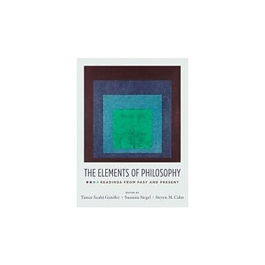 The Elements of Philosophy: Readings from Past and Present, New Book (9780195335422)