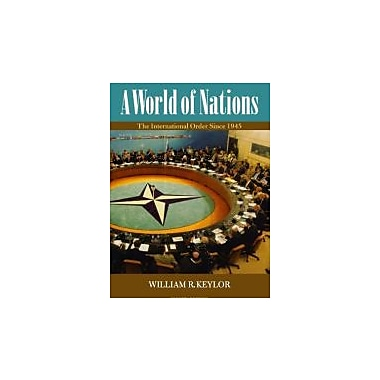 A World of Nations: The International Order Since 1945, New Book (9780195337570)