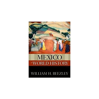 Mexico in World History (New Oxford World History)