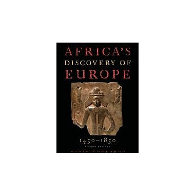 Africa's Discovery of Europe 1450-1850, New Book (9780195340532)