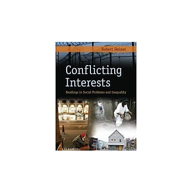 Conflicting Interests: Readings in Social Problems and Inequality, New Book (9780195375077)