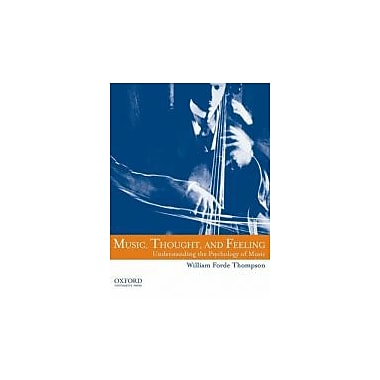 Music, Thought, and Feeling: Understanding the Psychology of Music, Used Book (9780195377071)