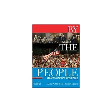 By the People: Debating American Government, Brief Edition, New Book (9780195383324)