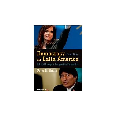 Democracy in Latin America: Political Change in Comparative Perspective, New Book (9780195387735)